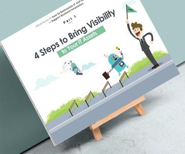 4 Pasos para aportar visibilidad a sus activos de TI