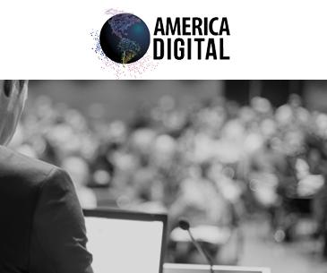 4° Congreso Latinoamericano de Tecnología y Negocios America Dígital 2018