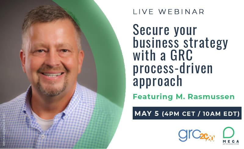 Secure your business strategy with a GRC process-driven approach
