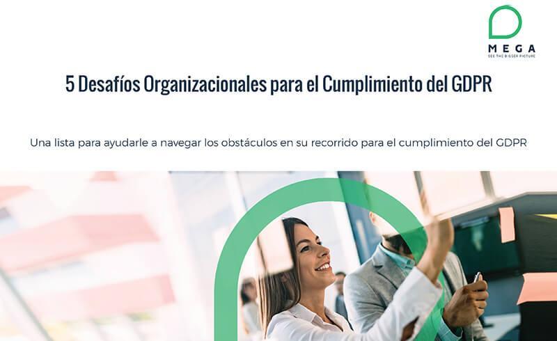 5 Desafíos Organizacionales para el Cumplimiento del GDPR