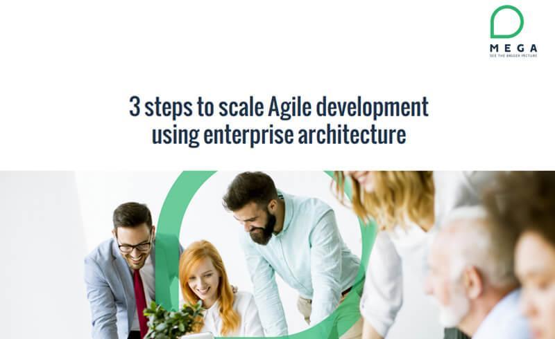 3 steps to scale Agile development using enterprise architecture