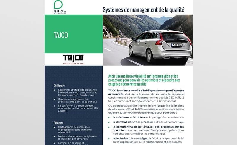 Tajco : Une meilleure visibilité au service de l'efficacité