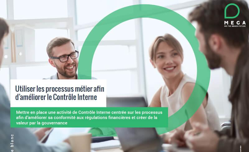 Utiliser les processus métier afin d'améliorer le contrôle interne