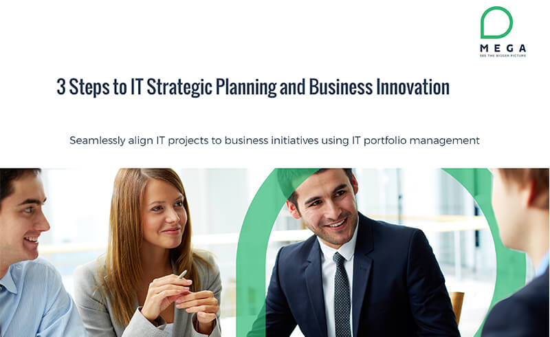 3 Steps to IT Strategic Planning and Business Innovation