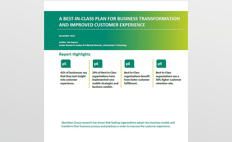 A Best-in-Class Plan for Business Transformation and Improved Customer Experience