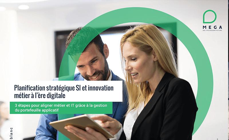 Planification stratégique SI et innovation métier à l'ère digitale