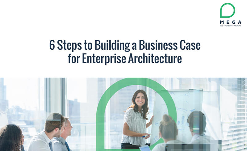 Workbook: 6 Steps to Building a Business Case for Enterprise Architecture